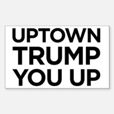 Trump you up Decal