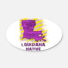 LOUISIANA NATIVE Oval Car Magnet