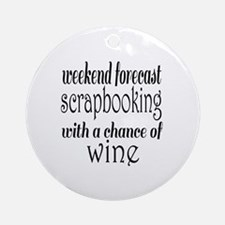 Scrapbooking and Wine Round Ornament