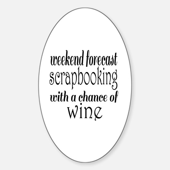 Scrapbooking and Wine Sticker (Oval)
