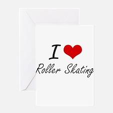 I Love Roller Skating artistic Desi Greeting Cards