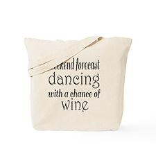 Dancing and Wine Tote Bag