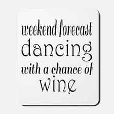 Dancing and Wine Mousepad