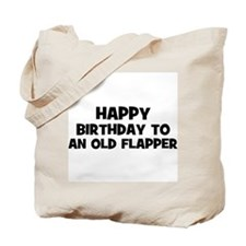Happy Birthday to an old Flap Tote Bag