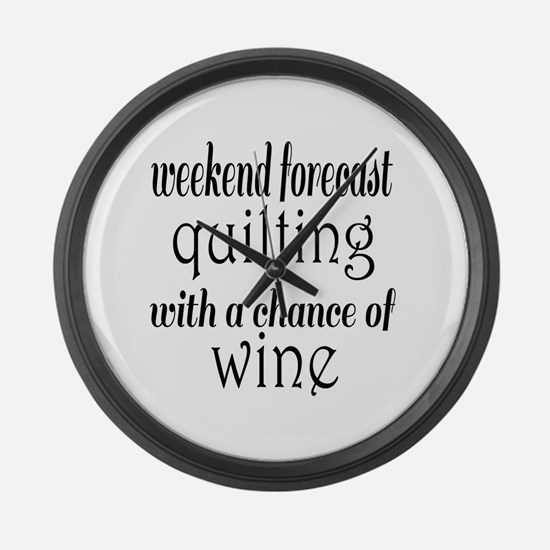 Quilting and Wine Large Wall Clock