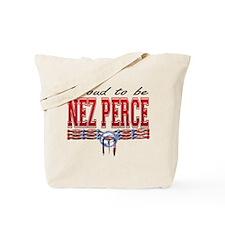 Proud to be Nez Perce Tote Bag