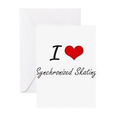 I Love Synchronized Skating artisti Greeting Cards