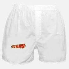 It's Alive! Boxer Shorts