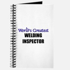 Worlds Greatest WELDING INSPECTOR Journal