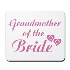 Grandmother of the Bride Mousepad