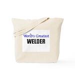 Worlds Greatest WELDER Tote Bag