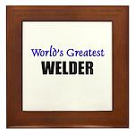 Worlds Greatest WELDER Framed Tile