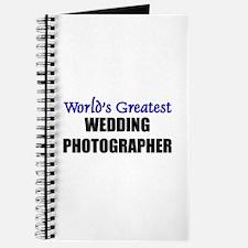 Worlds Greatest WEDDING PHOTOGRAPHER Journal