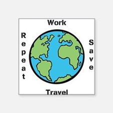 Work, Save, Travel, Repeat Sticker