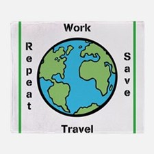 Work, Save, Travel, Repeat Throw Blanket