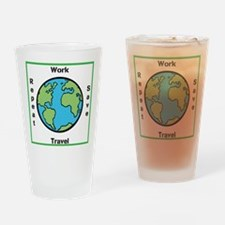 Work, Save, Travel, Repeat Drinking Glass