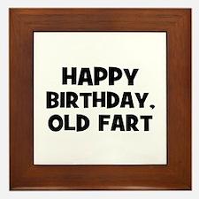 Happy Birthday, Old Fart Framed Tile