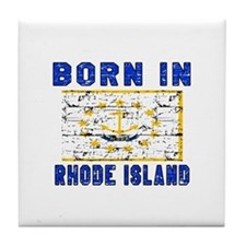 Born in Rhode Island Tile Coaster