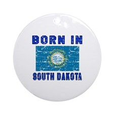 Born in South Dakota Round Ornament