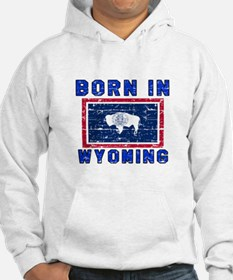 Born in Wyoming Hoodie