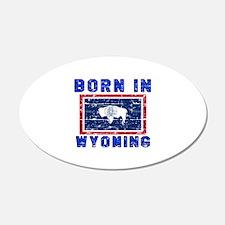 Born in Wyoming Wall Decal