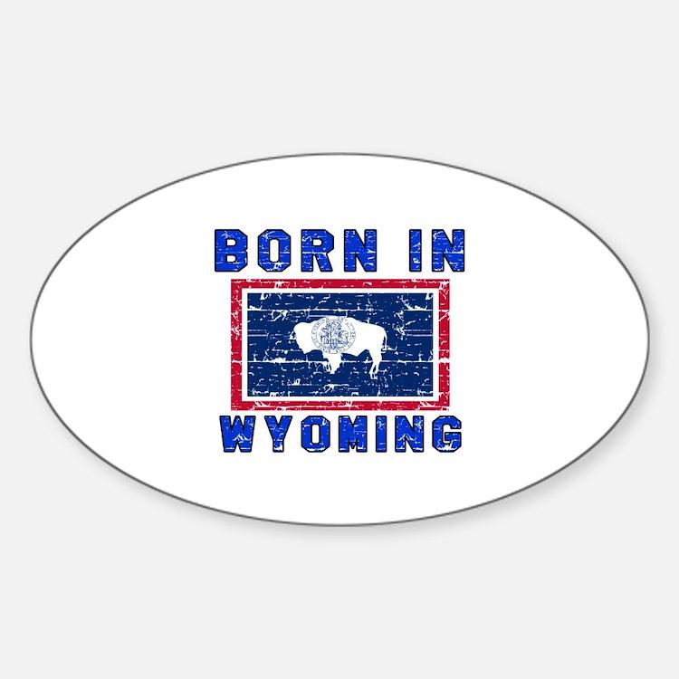 Born in Wyoming Decal