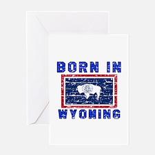 Born in Wyoming Greeting Card