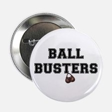 """BALL BUSTERS - 2.25"""" Button"""