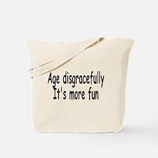 Disgracefully 3 Tote Bag