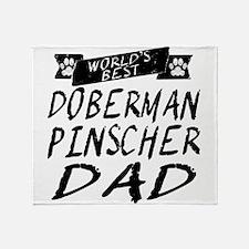 Worlds Best Doberman Pinscher Dad Throw Blanket