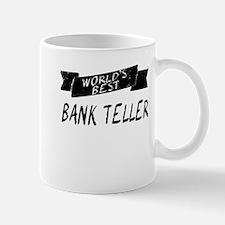 Worlds Best Bank Teller Mugs