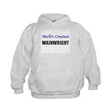 Worlds Greatest WAINWRIGHT Hoodie