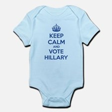 Keep calm and vote Hillary Infant Bodysuit