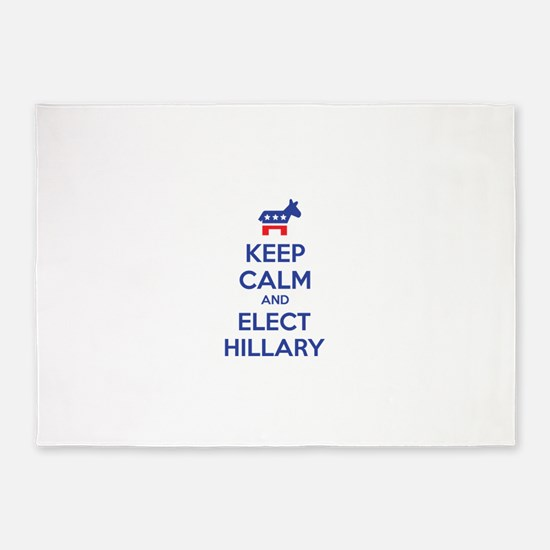 Keep calm and elect Hillary 5'x7'Area Rug