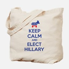 Keep calm and elect Hillary Tote Bag