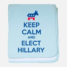 Keep calm and elect Hillary baby blanket