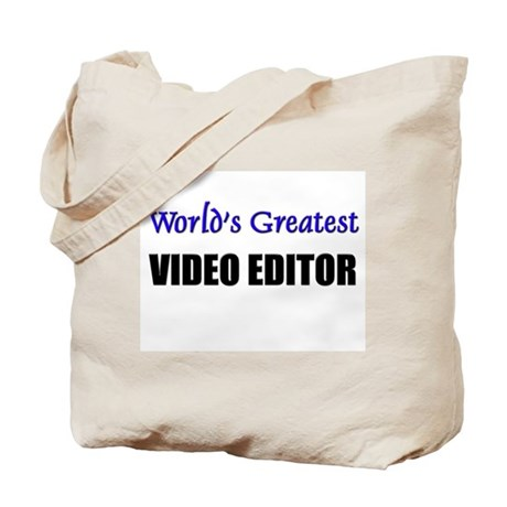 Worlds Greatest VIDEO EDITOR Tote Bag
