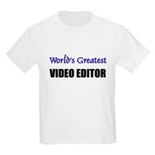 Worlds Greatest VIDEO EDITOR T-Shirt