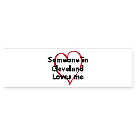 Loves me: Cleveland Bumper Sticker
