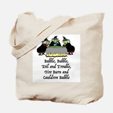 HALLOWEEN - BUBBLE BUBBLE TOIL AND TROUBL Tote Bag