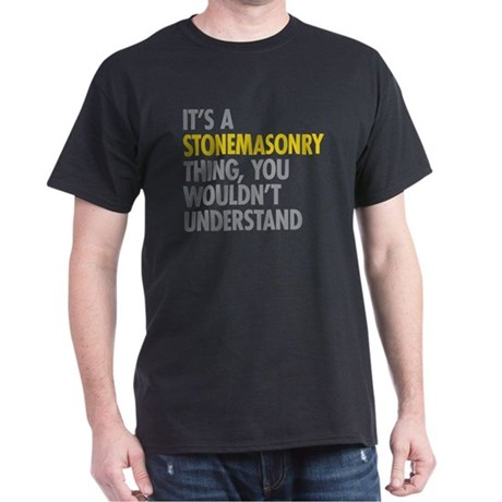 Stonemasonry Thing T-Shirt