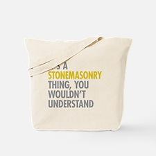 Stonemasonry Thing Tote Bag
