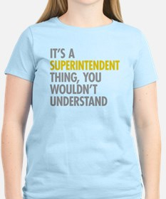 Superintendent Thing T-Shirt