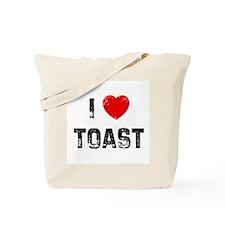 I * Toast Tote Bag