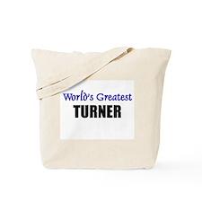 Worlds Greatest TURNER Tote Bag