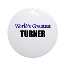 Worlds Greatest TURNER Ornament (Round)