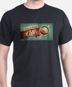 Fresh and Strong Coffee Retro Banner T-Shirt