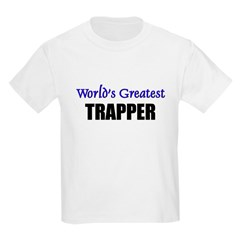 Worlds Greatest TRAPPER T-Shirt