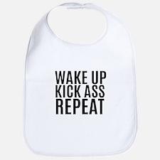 Wake Up Kick Ass Repeat Bib
