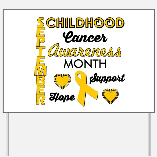 Childhood Cancer Awareness Yard Sign